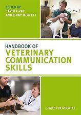 Handbook of Veterinary Communication Skills (2010, Paperback)