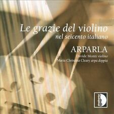 Charm of the Violin in 17th Century Italy, New Music