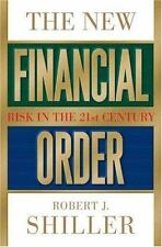 The New Financial Order: Risk in the 21st Century, Shiller, Robert J., 069109172
