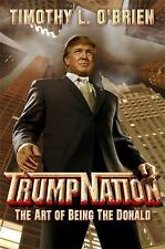 PAPERBACK - Trump Nation: The Art Of Being The Donald (PB 2016) - PAPERBACK