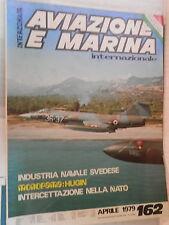 AVIAZIONE E MARINA INTERNAZIONALE 162 1979 F 5E TIGER II Alpha Jet VTX FPBM di e