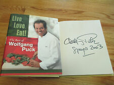 Celebrity Chef WOLFGANG PUCK signed LIVE, LOVE, EAT! The Best of  2002 Book COA