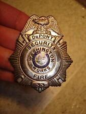 ~*VINTAGE Du Pont Washinton Works Parkersburg WV Security Fire Officers Badge*~
