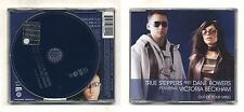 Cd TRUE STEPPERS and DANE BOWERS Out of your mind NUOVO Cds Victoria beckham