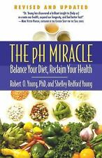 The pH Miracle: Balance Your Diet, Reclaim Your Health, Young, Robert O., Young,