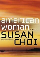 American Woman: A Novel by Choi, Susan