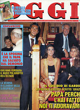 OGGI N°32/ 9/AGO/1993 * IL SUICIDIO DI GARDINI * LA VEDOVA DI C.VILLA SI RISPOSA