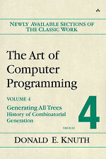 The Art of Computer Programming, Fascicle 4: Generating All Trees - History...