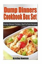 Dump Dinners Cookbook Box Set: Dump Dinner Chicken, Beef and Pork Recipes by...