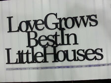"""""""Loves Grows Best In Little"""" Black Wooden Wall Word Sign  ID # C24"""