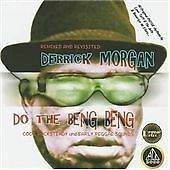Derrick Morgan - Do the Beng Beng - Revisited CD(2004)(NEW & SEALED)(Rocksteady)