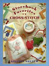Storybook Favorites Patterns In Cross Stitch (1996, HB) Book