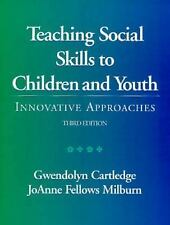 Teaching Social Skills to Children and Youth: Innovative Approaches