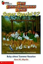 Summer Vacation (Baby-Sitters Club Super Special #2)