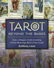 New, Tarot Beyond the Basics: Gain a Deeper Understanding of the Meanings Behind