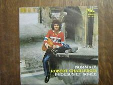 ROBERT CHARLEBOIS 45 TOURS ITALIE NORMALE