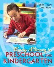 Early Literacy In Preschool And Kindergarten by Janice J Beaty