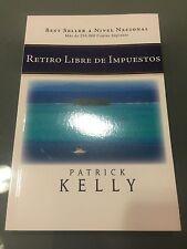 100+ Retiro Libre De Impuestos by Patrick Kelly Paperback