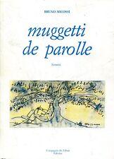 Bruno Micossi MUGGETTI DE PAROLLE  Dedica dell'Autore