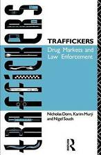 Traffickers: Drug Markets and Law Enforcement-ExLibrary