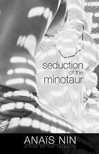 Seduction of the Minotaur by Anaïs Nin (2014, Paperback)