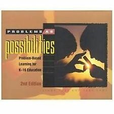 Problems as Possibilities: Problem-Based Learning for K-16 Education (2nd Editio