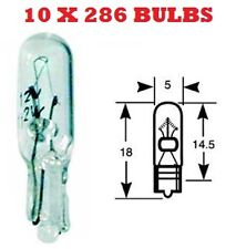 10 x 286 CAPLESS DASHBOARD BULB 12V 1.2w W2/4.6d 5mm