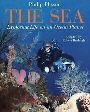 The Sea: Exploring Life on an Ocean Planet-ExLibrary