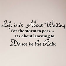 """36"""" Life Isn't About Waiting For The Storm To Pass Dance In Rain Decal Sticker"""