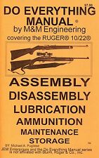 RUGER 10/22 DO EVERYTHING MANUAL ASSEMBLY DISASSEMBLY CARE MAINTENANCE 1022 BOOK