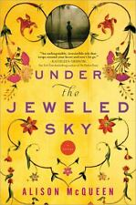 Under the Jeweled Sky by Alison McQueen (2014, Paperback)
