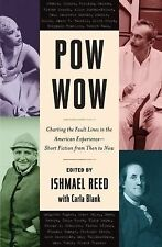 Pow Wow: American Short Fiction from Then to Now