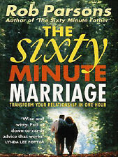 The Sixty Minute Marriage Rob Parsons Very Good Book