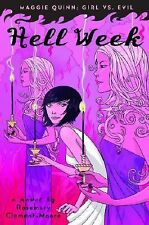 Rosemary Clement Moore - Maggie Quinn Hell Week (2009) - Used - Trade Cloth