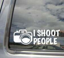 I Shoot People - Photographer Humor Camera - Vinyl Die-Cut Decal Sticker 02009