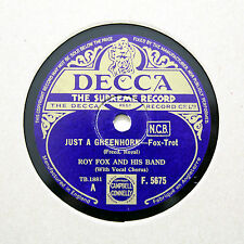 "ROY FOX & HIS BAND ""Just A Greenhorn"" DECCA F-5675 [78 RPM]"