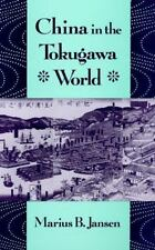 China in the Tokugawa World (Edwin O. Reischauer Lectures)-ExLibrary