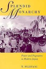 Twentieth Century Japan the Emergence of a World Power: Splendid Monarchy :...