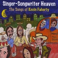 Various Artists-Singer-Songwriter Heaven - The Songs Of Kevin Faherty CD NEW