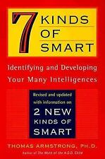 Seven Kinds of Smart : Identifying and Developing Your Multiple Intelligences...