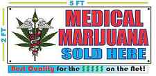 MEDICAL MARIJUANA SOLD HERE Banner Sign NEW XXL Size Best Quality for the $$$$