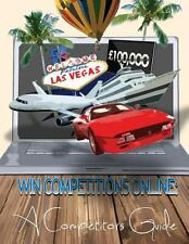 Win Competitions Online: a Competitors Guide by David Fuentes (2013,...