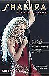 Shakira : Woman Full of Grace Book by Diego