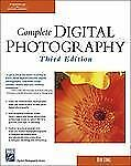 Complete Digital Photography by Ben Long (2004, Paperback)