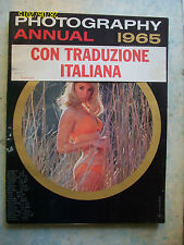 PHOTOGRAPHY ANNUAL 1965 = ANNUARIO 210 PAGINE = LINGUA ORIGINALE = OTTIMA !!!