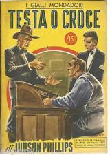 GIALLO  MONDADORI #  186-JUDSON PHILLIPS-TESTA O CROCE - 23 / 8 / 1952