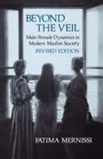Beyond the Veil: Male-Female Dynamics in a Modern Muslim Society