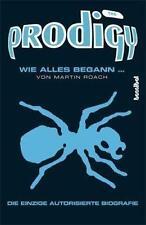 Martin Roach - The Prodigy: Wie alles begann