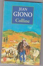 Jean Giono - Colline - édition 1999. Jacques Thévenet en couverture .
