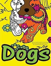 Dog Lover: Adult Coloring Book : Best Colouring Gifts for Mom, Dad, Friend,...